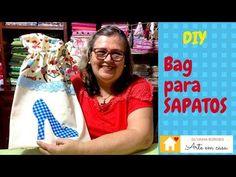Aprenda a Fazer uma prática Bag para Sapatos - YouTube