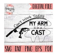 Excited to share this item from my shop: can't work today my arm is in a cast svg / fishing svg / fish svg / can't work today svg / fishing shirt / dxf / png Fishing Signs, Fishing Quotes, Fishing T Shirts, Magnet Fishing, Gone Fishing Sign, Fishing Rods, Fish Drawings, Vinyl Shirts, Cricut Creations
