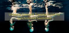 Ultimate Strength Training Guide for Synchronized Swimmers Physical Therapy, Personal ...