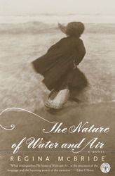 the nature of water and air, by regina mcbride