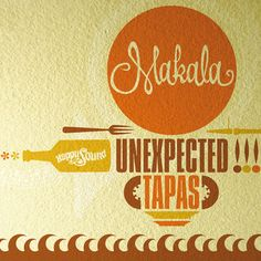 Unexpected Tapas, by Makala