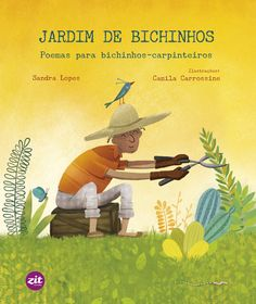 Jardim de Bichinhos – Poemas para bichinhos-carpinteiros – Coisinha Literária