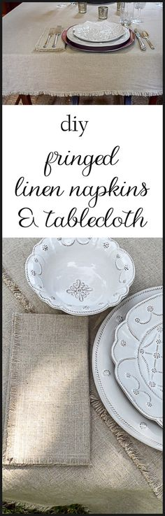 Illustrated instructions on how to make a fringe-edged linen tablecloth and napkins. Perfect for your holiday entertaining and special family dinners.