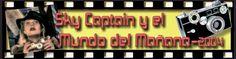 """El Acorazado Cinéfilo - Le Cuirassé Cinéphile: """"Sky Captain and the world of tomorrow""""  Argus C3 ..."""
