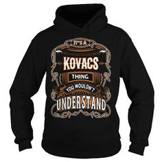 KOVACS,KOVACSYear, KOVACSBirthday, KOVACSHoodie, KOVACSName, KOVACSHoodies #name #tshirts #KOVACS #gift #ideas #Popular #Everything #Videos #Shop #Animals #pets #Architecture #Art #Cars #motorcycles #Celebrities #DIY #crafts #Design #Education #Entertainment #Food #drink #Gardening #Geek #Hair #beauty #Health #fitness #History #Holidays #events #Home decor #Humor #Illustrations #posters #Kids #parenting #Men #Outdoors #Photography #Products #Quotes #Science #nature #Sports #Tattoos…