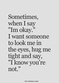 true quotes about friends \ true quotes - true quotes deep - true quotes for him - true quotes about friends - true quotes in hindi - true quotes funny - true quotes for him thoughts - true quotes for him truths Hug Quotes, Life Quotes Love, Mood Quotes, Positive Quotes, Best Quotes, Motivational Quotes, Inspirational Quotes, Not Okay Quotes, Breakup Quotes