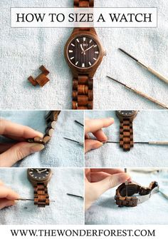 How To Resize a Watch and Remove Watch Links | Wonder Forest: Design Your Life.