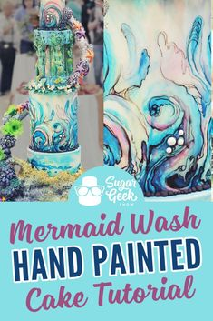 Mermaid Wash Hand Painted Cake – Sugar Geek Show Cake Decorating Techniques, Cake Decorating Tutorials, Decorating Hacks, Watercolor Cake Tutorial, Surf Cake, Fondant Cake Tutorial, Cake Hacks, Hand Painted Cakes, Dragon Cakes