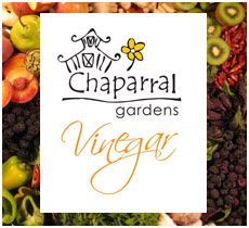 Chaparral Gardens uses organic ingredients--herbs, fruits, and vegetables--from their Atascadero farm to produce an array of exceptional fruit vinegars as well as several unique Balsamics. Highly recommended!