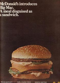 McDonald's Introduces Big Mac, 1969***And the world hasn't been the same ever since***