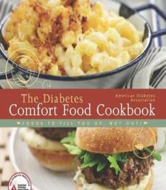 The American Diabetes Association Diabetes Comfort Food Cookbook PDF
