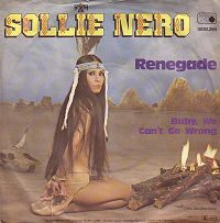 Sollie Nero - Renegade / Baby, We Can't Go Wrong (Vinyl) at Discogs