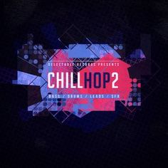 Delectable Records Chill Hop 2 WAV Full Download