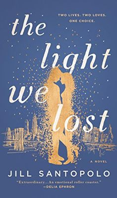 The Best Books About Love To Bring On Your Honeymoon: The Light We Lost