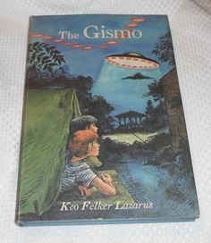 The Gismo by Keo Felker Lazarus Hardcover with by Starrylitvintage