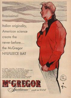 McGregor Sportswear print ad, illustration by René Gruau Jacques Fath, Pierre Balmain, Marie Claire, Jason Brooks, Bravissimo, Rene Gruau, Dior, Fashion Marketing, Love Illustration