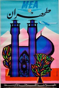 "Jacques Auriac / MEA - TEHERAN"" (en arabe) / ca. 1960 Historic Posters, Middle East Airlines, Vintage Travel Posters, Vintage Airline, Travel And Tourism, Airline Travel, Teheran, Graphic Artwork, Retro Illustration"