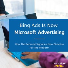 Bing Ads is now Microsoft Advertising. Learn what this rebrand means for the PPC platform.  #PPC #Bing #Microsoft #Advertising #DigitalMarketing #Marketing Microsoft Advertising, Digital Marketing Channels, Google Ads, Inbound Marketing, Search Engine, Platform, Learning, Study, Teaching