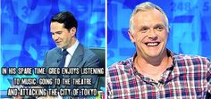 "When Jimmy made the dangerous decision to make jokes about actual giant, Greg Davies. | 34 Times ""8 Out Of 10 Cats Does Countdown"" Was Almost Too Funny ""Attacking the city of Tokyo"", haha, I loved that episode."