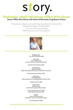 Brewer-Clifton Wine Dinner Menu   Story  Wednesday, March 14th. Wine Dinner, Dinner Menu, March 14th, Wednesday, Events, Artists, Play, Artist