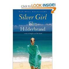 Silver Girl ~ Elin Hilderbrand