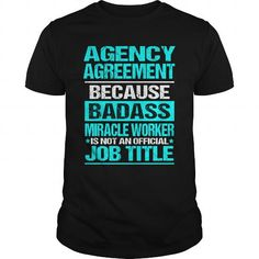 I Love  AGENCY AGREEMENT Shirts & Tees