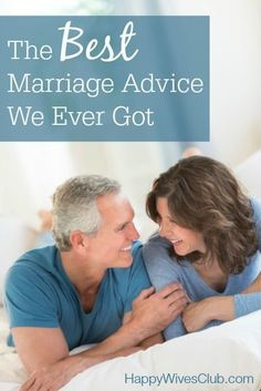 The Best Marriage Advice We Ever Got