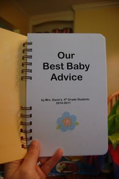 Baby Gift for teacher - awesome book full of great advice by the fourth graders.