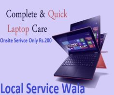 Do you want to get repair your dead laptop at your home or office in front of your eye sight at very low prices? If yes then contact to Local Service Wala and get computer repair service at home only Rs.200 by expert and verify technician. To know more information about us then visit our website.