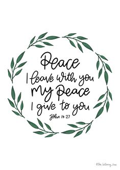 This beautiful Bible verse is from John 14:27 and reads 'My peace I leave with you, my peace I give you.' An encouraging Bible verse about peace to share with friends or to remember yourself. Peace Bible Verse, Bible Verses, John 14 27, Bible Encouragement, Hand Lettering, Anxiety, How To Plan, Friends, Beautiful