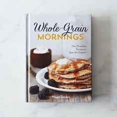 Whole-Grain Mornings, Signed Cookbook on Provisions by Food52