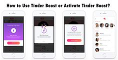 How to Use Tinder Boost or Activate Tinder Boost?