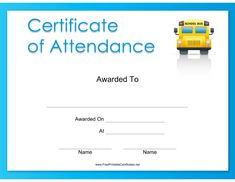 This Attendance Certificate features a bright yellow school bus and is wrapped in a blue border. Free to download and print