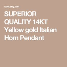 SUPERIOR QUALITY 14KT Yellow gold Italian Horn Pendant