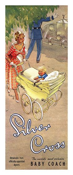 1951 Silver Cross ad, gorgeous prams and facing the Mum! Cost a small fortune now. My siste and I had a Silver Cross Pram when we were babies and I had a silver cross doll's pram too...I wonder what happened to that?