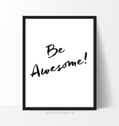 Typography Wall Art  Be Awesome  Motivational by rdtTypography