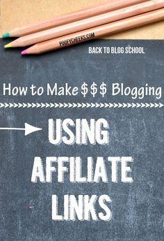 Make Money Blogging by Using Affiliate Links
