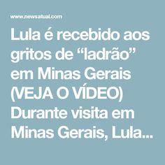 """Lula é recebido aos gritos de """"ladrão"""" em Minas Gerais (VEJA O VÍDEO)         Durante visita em Minas Gerais, Lula não foi recebido somente por militantes do MST. Havia também manifestantes intervencionistas.    Em certo momento, o grito dos vermelhos ficou pequeno em relação aos gritos dos intervencionistas.  A situação de Lula está tão difícil em Minas, que a caravana foi obrigada a mudar de rota em algumas ocasiões.  Tocador de vídeo"""
