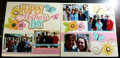 Mother's day scrapbook layout,  Out On a Limb Scrapbooking layout