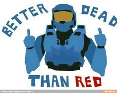 Love it, but one does not choose a favorite RvB team! My Hero Academia 2, Red Vs Blue, Red Team, Team Fortress, Cartoon Shows, Halo Funny, Hilarious, It's Funny, Rwby