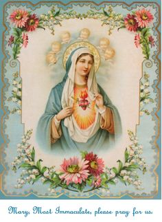 Immaculate Heart of Mary O Immaculate Heart of Mary, Heavenly beauty and splendor of the Father, You are the most valued Heavenly treasure. Religious Pictures, Jesus Pictures, Religious Icons, Religious Art, Mother Of Christ, Blessed Mother Mary, Blessed Virgin Mary, Divine Mother, Jesus Christ