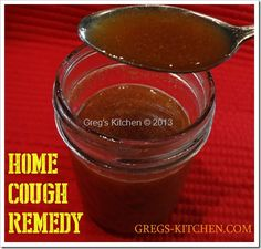 Homemade Cough Remedy Recipe - Put this away for cold and flu season - Greg Kantner