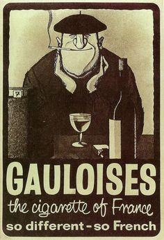 Gauloises, Advertising Poster, 1970s. http://armchairoxfordscholar.tumblr.com/post/20078684343/tudisrien-gauloises-vintage-poster-1970s