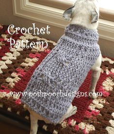 Posh Pooch Designs Dog Clothes: New Release - Cable Stitch Dog Sweater Crochet Pattern - to purchase Crochet Dog Clothes, Crochet Dog Sweater, Pet Clothes, Dog Clothing, Small Dog Sweaters, Pet Sweaters, Animal Sweater, Dog Jacket, Crochet Animals
