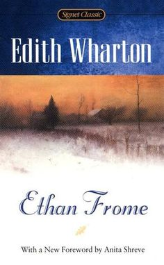 Winter Read: Ethan Frome by Edith Wharton