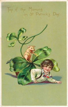 Vintage St Patrick's Day postcard - boy with pig circa 1910 St Patrick's Day, St Patricks Day Cards, Saint Patricks, St Patricks Day Pictures, Top Of The Morning, Photo Souvenir, Irish Blessing, St Paddys Day, Luck Of The Irish