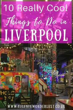 10 Really Cool Things to Do in Liverpool - Helen in Wonderlust Anfield Liverpool, Liverpool City, Liverpool England, Beatles, Liverpool Restaurants, Liverpool Cathedral, Frankie Goes To Hollywood, Moving To The Uk, England