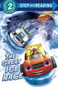 The Great Ice Race (Blaze and the Monster Machines) 9/17