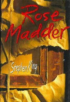 Rose Madder; one of my favorite Stephen King books