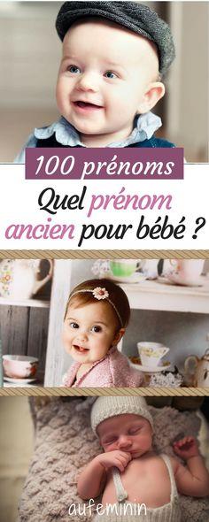 Quel prénom ancien pour mon bébé ? Plus de 100 prénoms si vous voulez choisir un prénom classique. #prénom #bébé #ancien #classique #fille #garçon #prénoms #aufeminin